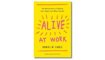 Book Cover of Alive at Work by Daniel M. Cable