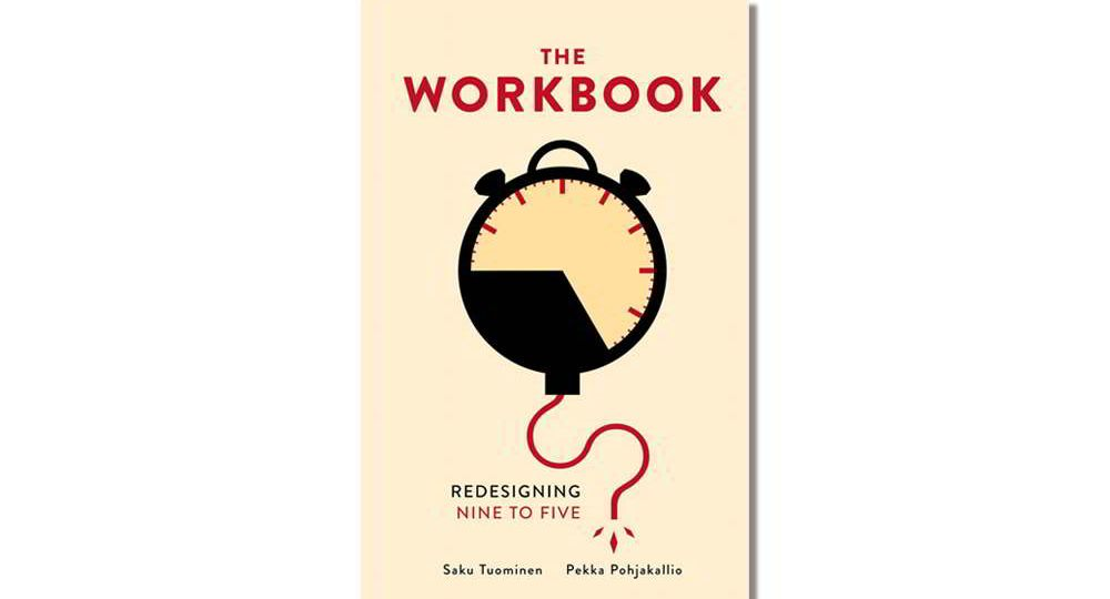 Book Cover of The Workbook: Redesigning the NIne to Five